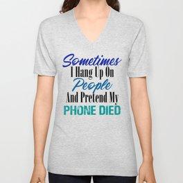 Hang Up Phone Died Funny Stupid People Sarcasm Meme Unisex V-Neck