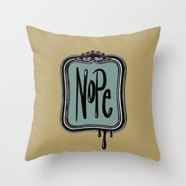 Nope Throw Pillow