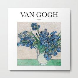 Van Gogh - Irises Metal Print