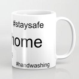 stayhome themed hashtag text Coffee Mug
