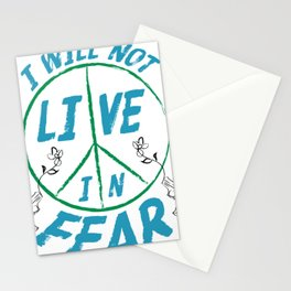 I Will Not Live In Fear Stationery Cards
