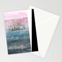 Do All Things with Kindness Stationery Cards