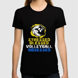 Volleyball Stressed Blessed Obsessed Player Ball T-shirt