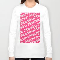 moschino Long Sleeve T-shirts featuring Moschino Everything by RickyRicardo787