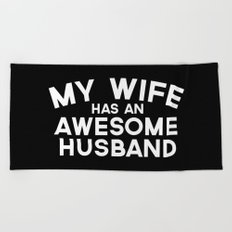 Wife Awesome Husband Quote Beach Towel