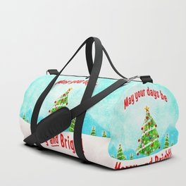 May Your Days Be Merry and Bright! Duffle Bag