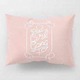 Feminist Girl Gang Pink Ornate Art Nouveau Calligraphy Pillow Sham