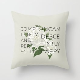 Incandescently Happy - Pride & Prejudice Jane Austen Quote Throw Pillow