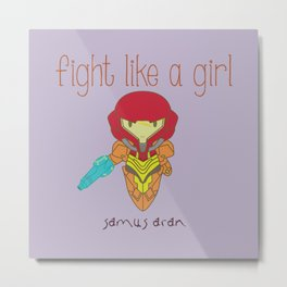 Fight Like a Girl - Metroid Metal Print