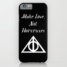 Make Love, Not Horcruxes Slim Case iPhone 6s