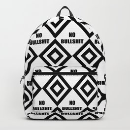 no bullshit -rebel,wild,prohibition,crap,mierda. Backpack
