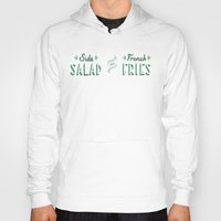 french fries Hoodies featuring Side Salad or French Fries by Daily Dishonesty
