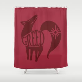 The Fox's Sin of Greed Shower Curtain