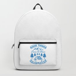Good Things Come To Those Who Camp wb Backpack