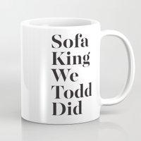 sofa Mugs featuring Sofa King by Black Sole