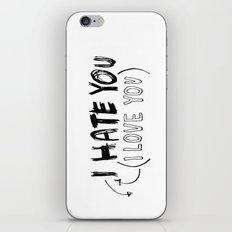 I HATE\LOVE YOU iPhone & iPod Skin