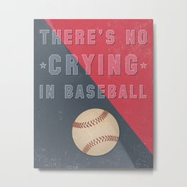 A League of Their Own Art - There's No Crying In Baseball Art Print Wall Decor Typography Inspiratio Metal Print