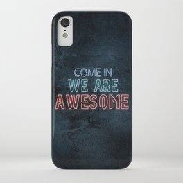 Come in we are awesome, neon light sign, business signs, led open sign, shop entrance, store sign iPhone Case