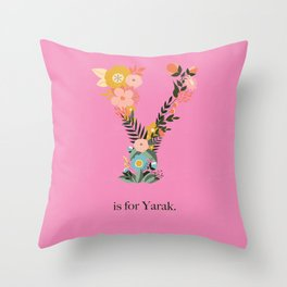 Y is for Yarak Throw Pillow