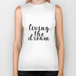 Living The Dream, Inspirational Quote, Motivational Quote, Printable Wall Decor Biker Tank