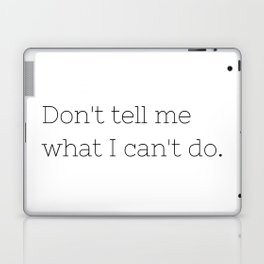 Don't tell me what I can't do - Lost - TV Show Collection Laptop & iPad Skin