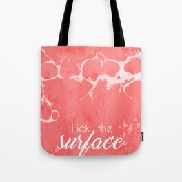 Lick The Surface Tote Bag