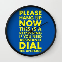 Please Hang UP Wall Clock