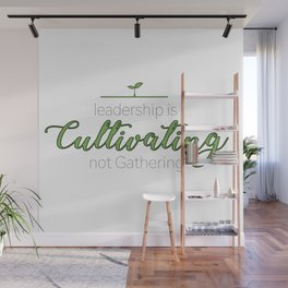 Leadership Is Wall Mural