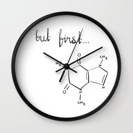 But First...coffee Wall Clock
