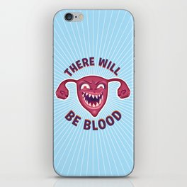 Crazed Uterus, There Will Be Blood iPhone Skin