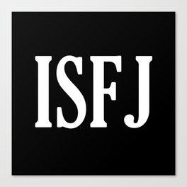 ISFJ Canvas Print