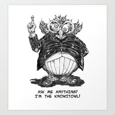 THE KNOWITOWL Art Print