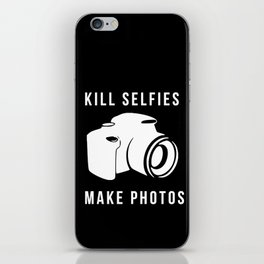 Kill selfies iPhone Skin