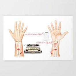 Wipe or Type? Art Print