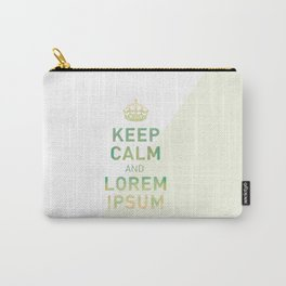Keep Calm Lorem Ipsum Carry-All Pouch