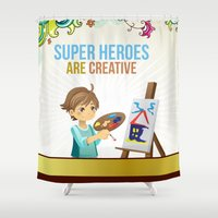 super heroes Shower Curtains featuring Super Heroes Are Creative by youngmindz