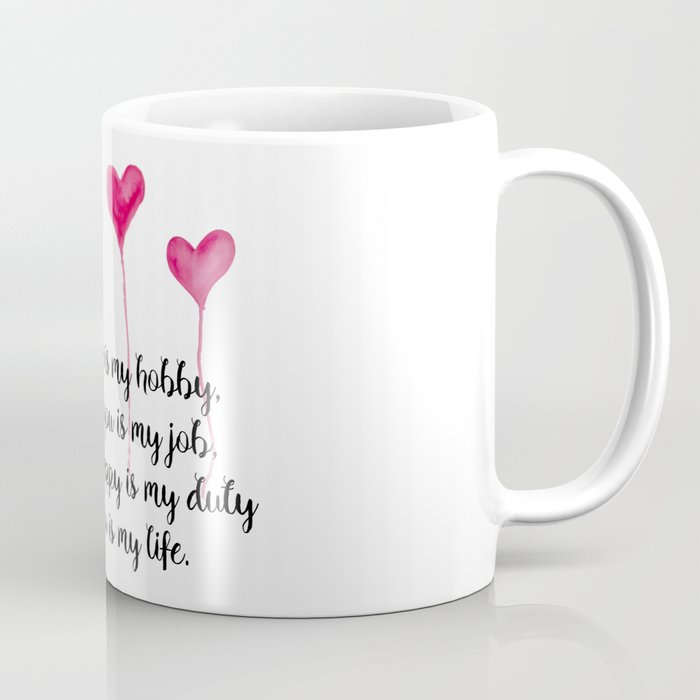 Love Quote For Valentine S Day Coffee Mug By Cynthiacabello Society6