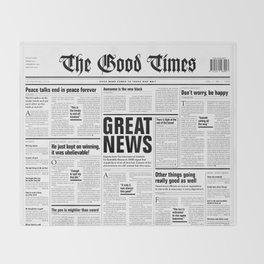 The Good Times Vol. 1, No. 1 / Newspaper with only good news Throw Blanket