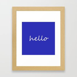 Hello blue Framed Art Print