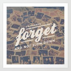 Relient K - Forget and Not Slow Down Art Print