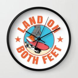 Land on Both Feet Skateboard Skateboarding gift Wall Clock