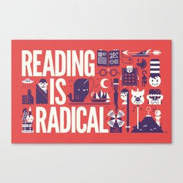Reading is ... Canvas Print