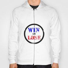 WIN OR LOSE? Hoody