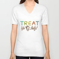 treat yo self V-neck T-shirts featuring Treat Yo' Self by See No Evil