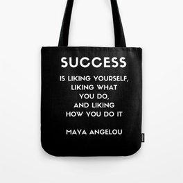 Maya Angelou SUCCESS quote Tote Bag