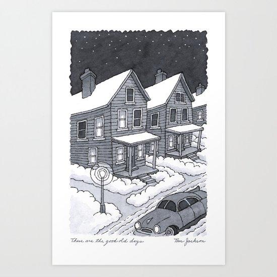 Good old days Art Print