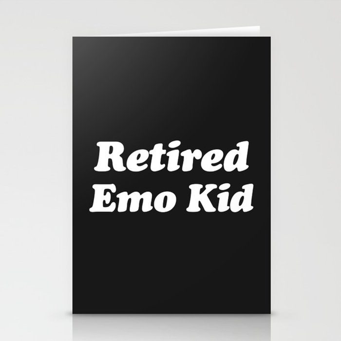 Retired Emo Kid Funny Quote Stationery Cards
