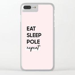 Eat Sleep Pole Repeat Clear iPhone Case
