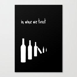 In wine we trust. Canvas Print
