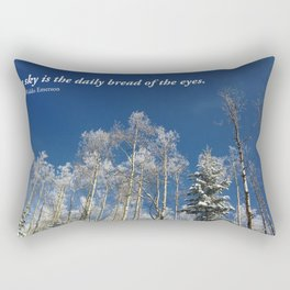 The sky is the daily bread of the eyes Rectangular Pillow
